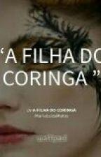 A Filha Do Coringa by MariaLuizaMatos