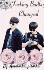 Fucking badboy Chanyeol | Baekyeol by _ojiaa_