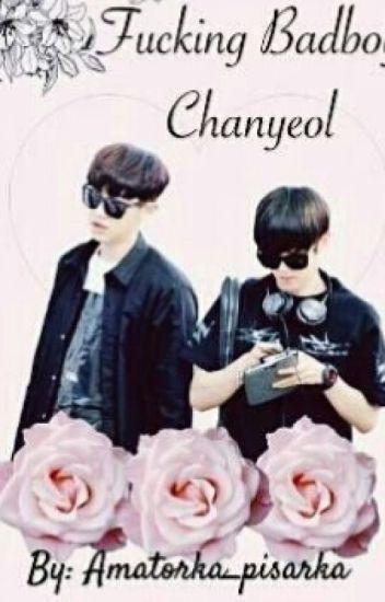 Fucking badboy Chanyeol | Chanbaek
