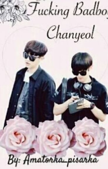 Fucking badboy Chanyeol | Baekyeol