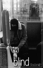 blind [Ardy Bora] by Sailine