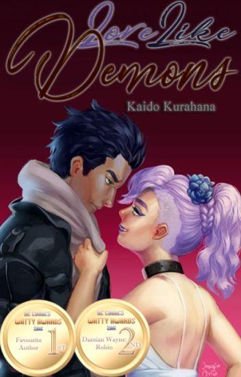 Love Like Demons (A Damian Wayne Fanfiction)