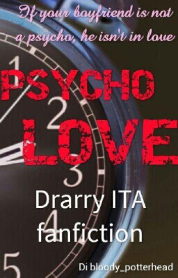 DRARRY ~ Psycho Love