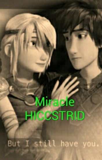 Miracle -Hiccstrid