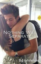Nothing Will Separate by ruhdeluxe