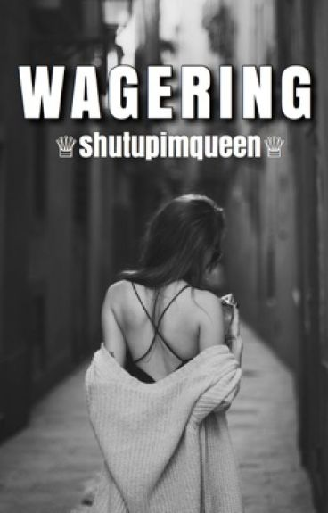 Wagering; Hood