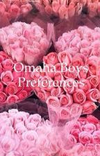 Omaha Boys Preferences by city-girl2005