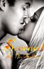 Scorned {R-Rated Scenes} by NicoleCollinsxx