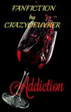 Addiction: Marked By His Obsession by CrazyOeuvrer
