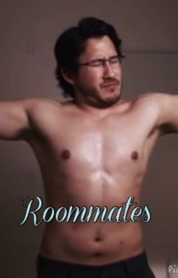 Roommates (Markiplier X reader)