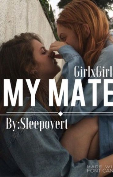 My Mate (Girlxgirl)