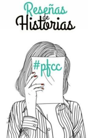 Reseñas de historias #PFCC by protectfemchaspanish