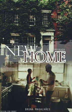 New Home [ Versão Reescrita ]  by abrumag