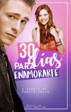 30 días para enamorarte by PamelaJulcaEstrada
