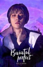 Baiatul Perfect ✔ by subaekbi