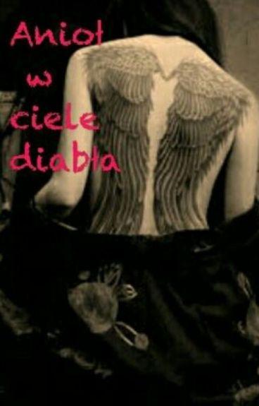 Anioł w ciele diabła