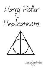 Harry Potter Headcannons by musicalgryffindor