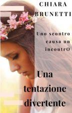 Una Tentazione Divertente ( IN REVISIONE) by ChiaraBrunetti3