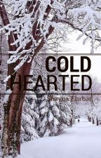 cold hearted by batxshaynax