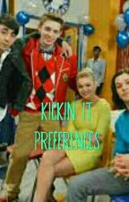 Kickin It Preferences (Under Editing) by Chrysalanian