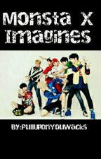 Monsta X Imagines! by retro_xiumin