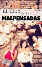 El club de las malpensadas by aa_ss_07