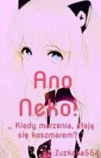 Ano Neko! by Zuzkaka554