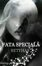 Fata Speciala by BetyHas