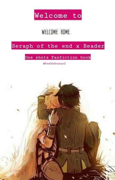 Owari No Seraph x Reader [On Hold]