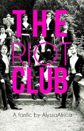 The RIOT Club (A Fanfic) by AlyssaAfrica