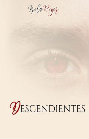 Descendientes (Libro #2 Saga La Donante) by Iselayuki