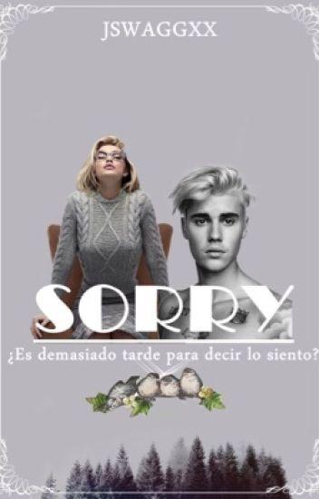 Sorry (Justin Bieber y tú)- Jswagxx