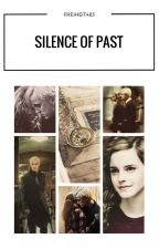 The silence of past (DRAMIONE) by FREIHEIT483