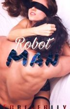 Robot Man ; Styles  by foreverlly
