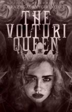 The Volturi Queen by CrazyGalaxyGirlxoxo