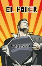 El PODER by Manuel150604