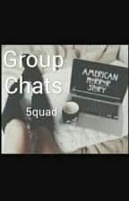Group Chats;5quad by ShawnJGCarpenter