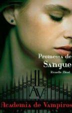 Academia de Vampiros: Promessa de Sangue - VOL.04 by LiliMorgan