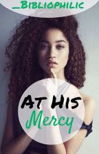 At His Mercy by _Bibliophilic
