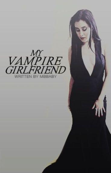 My vampire girlfriends