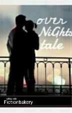 Overnights Tale by fictionbakery