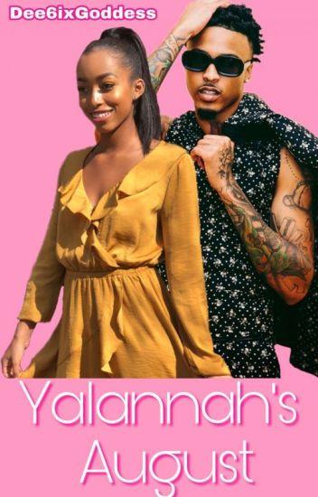 Yalannah's August |August Alsina|