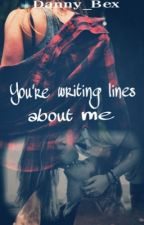 You're Writing Lines About Me (GirlxGirl) by Danny_Bex