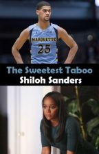 The Sweetest Taboo by Shi1ohSanders