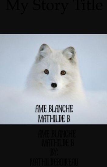 Âme Blanche