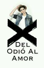 Del Odió Al Amor     Jos Canela   by xSTANDALLx