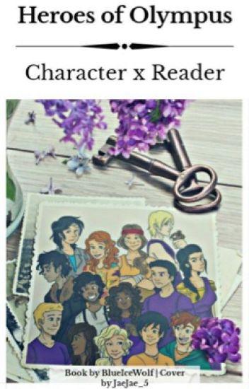 Heroes of Olympus (Characters x Reader)