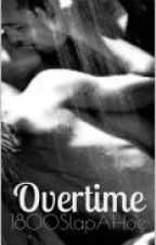 Overtime by 1800SlapAHoe