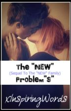 """The """"NEW"""" Problem""""S"""" by xInspiringWords"""