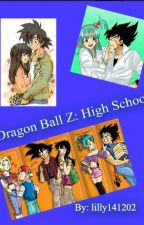 Dragon Ball Z: High School by lilly141202